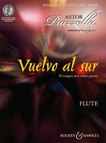 Vuelvo Al Sur: 10 Tangos and Other Pieces: Flute & Piano (B&H)