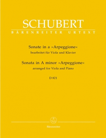 Sonata In A Minor Arpeggione: D821: Viola and Piano  (Barenreiter)