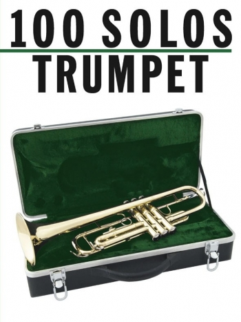 100 Solos For Trumpet Solo
