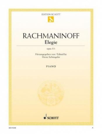 Elegie Op.3 No.1 (Morceaux De Fantasie): Piano (Schott Ed)