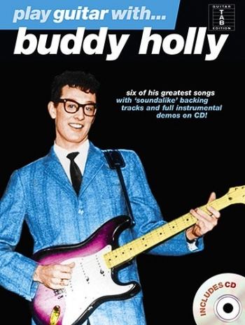 Play Guitar With Buddy Holly: Book & Cd