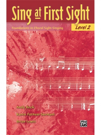 Sing At First Sight: Level 2 -Foundations In Choral Sight-Singing