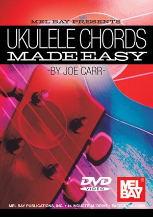 Ukulele Chords Made Easy: DVD (Joe Carr)