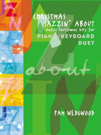 Christmas Jazzin About: Piano Duet
