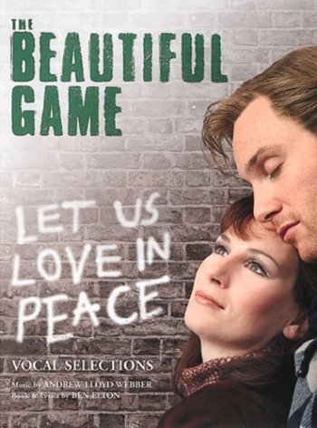 Beautiful Game: Vocal Selections: Musical