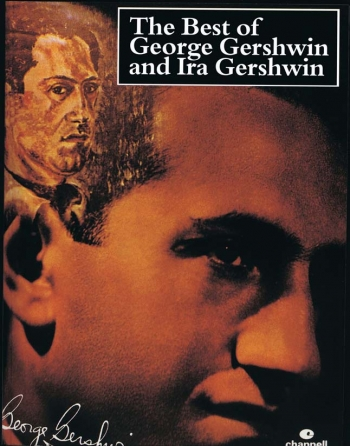 Best Of George Gershwin And Ira Gershwin: Piano Vocal Guitar