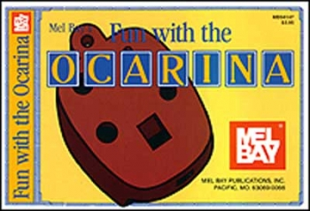 Mel Bays Fun With The Ocarina