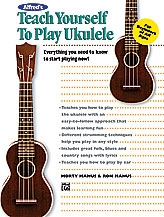 Alfreds Teach Yourself To Play Ukulele: Tutor (Manus)