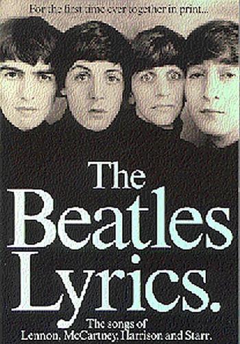 Beatles: Lyrics: Vocal: Text Book
