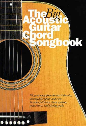 Big Acoustic Guitar Chord Songbook