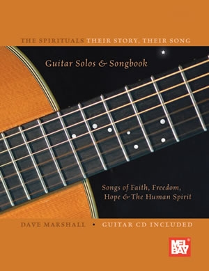 Spirituals: Songs Of Faith Freedom Hope and The Human Spirit: Guitar