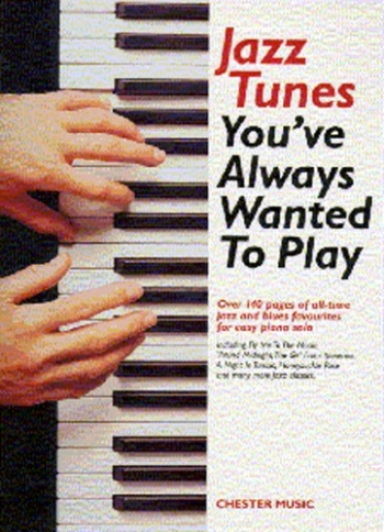 Jazz Tunes Youve Always Wanted To Play