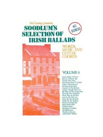 Soodlums Selection Of Irish Ballads: 4