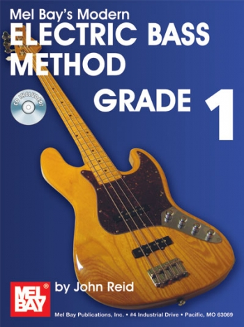 Mel Bays Modern Electric Bass Guitar Method: Book 1: Book & CD
