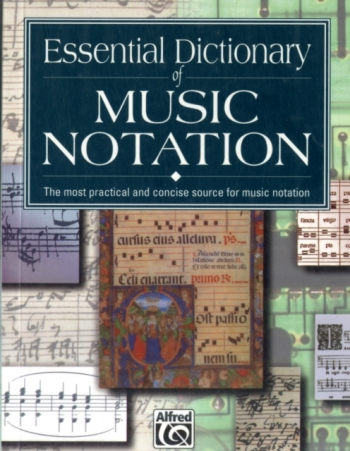 Essential Dictionary Of Music Notation: Textbook: Dictionary