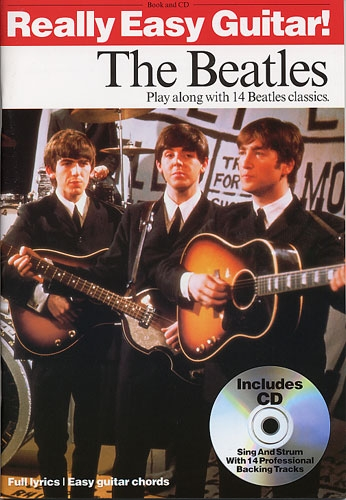 Beatles: Really Easy Guitar The Beatles: Chord Songbook