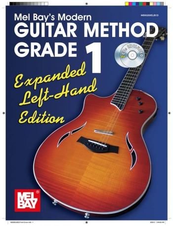 Mel Bay Modern Guitar Method: Book 1: Left Hand: Expanded Edition