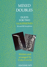 Mixed Doubles Duets For Two Saxophones: Saxophone: Duets