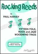 Rocking Reeds: Saxophone Trios 2 Alto & 1 Tenor Sax (Paul Harvey)