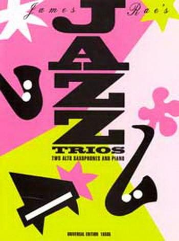 Jazz Trios For 2 Alto Saxophones And Piano