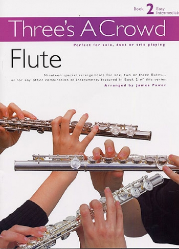 Threes A Crowd: Flute: 2: Trio
