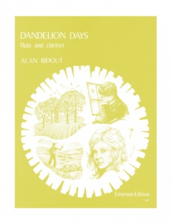 Dandelion Days: Flute and Clarinet: Duets