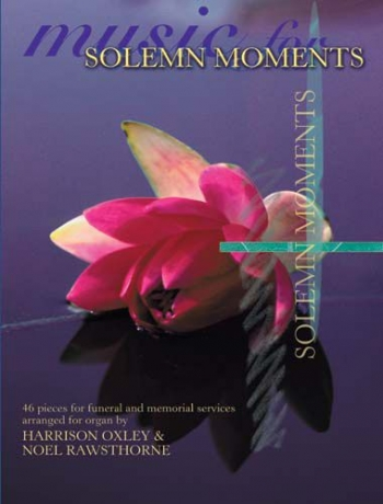 Music For Solemn Moments: Organ