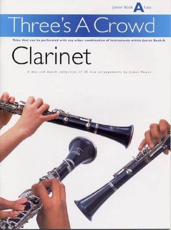 Threes A Crowd: Clarinet: Junior Book A