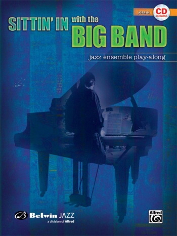 Sittin In With The Big Band: Jazz Ensemble Playalong
