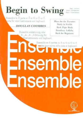 Begin To Swing: Woodwind: Ensemble