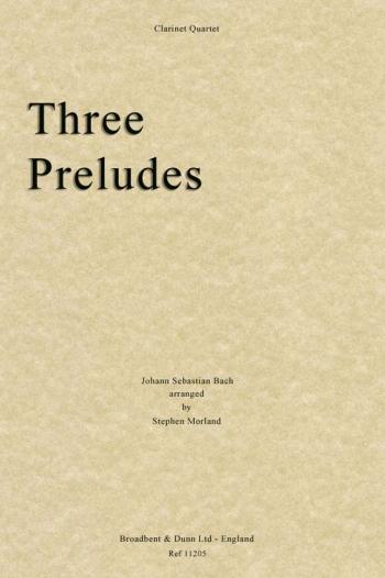 Three Preludes: Clarinet Quartet