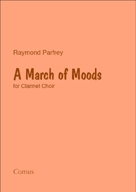 March Of Moods: Clarinet Choir: Score & Parts