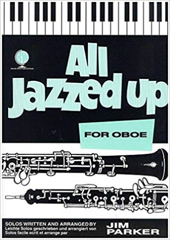 All Jazzed Up: Oboe & Piano (Parker) (Brasswind)