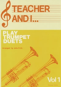 Teacher And I Play Trumpet Duets: Trumpet: Duets