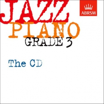 ABRSM Jazz Piano Exam Pieces CD Only: Grade 3