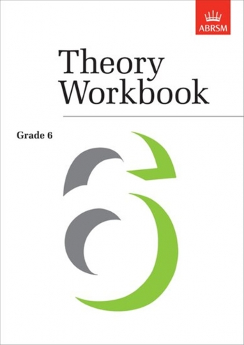 ABRSM Theory Workbook: Grade 6: White Book
