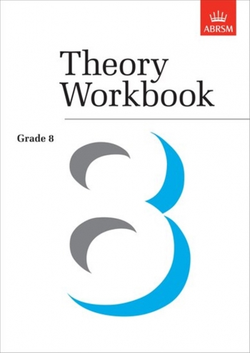 ABRSM Theory Workbook: Grade 8: White Book