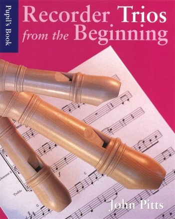 Recorder Trios From The Beg: Pupils: Recorder Trios