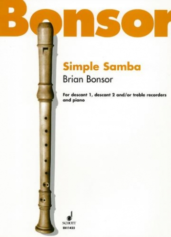 Simple Samba: Recorder Trio,Descant, Descant and Treble and Piano