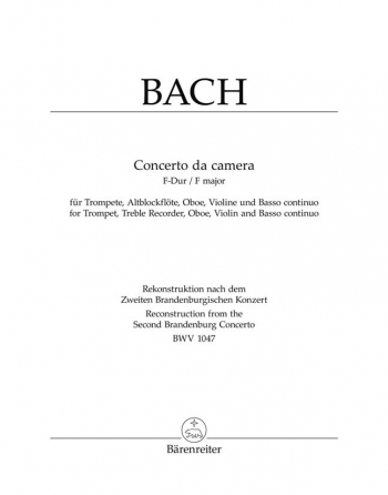 Concerto Da Camera: F Major Bwv 1047: Ensemble: Score And Parts