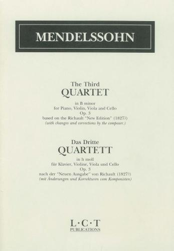 Mendelssohn: Third Quartet In B Minor The: String and Piano: Quartet
