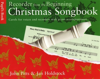 Recorder From The Beginning: Christmas Songbook: Pupils Book: Descant Recorder