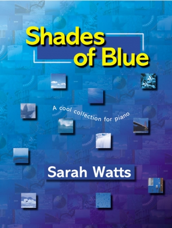 Shades Of Blue: Easy: Piano (Sarah Watts)