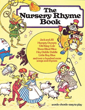 Nursery Rhyme Book: Piano and Vocal