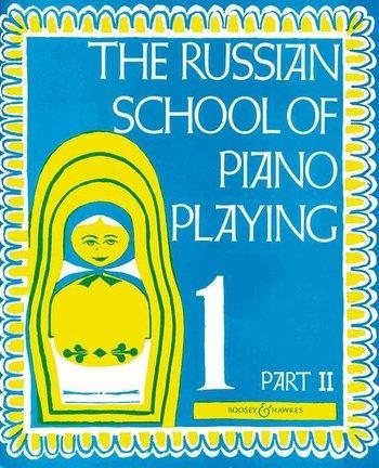 Russian School Of Piano Playing Book 1 Part 2 (Boosey & Hawkes)
