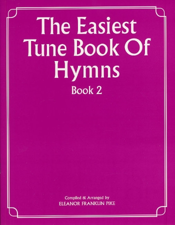 Easiest Tune Book Of Hymns: Book 2: Piano