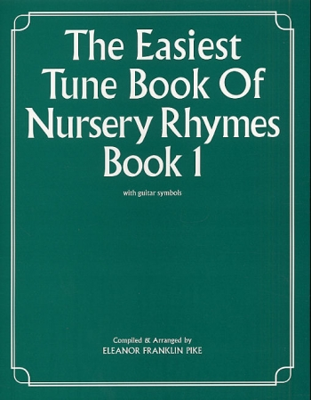 Easiest Tune Book Of Nursery Rhymes: Book 1