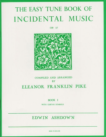 Easiest Tune Book Of Incidental Music: Book 1: Piano
