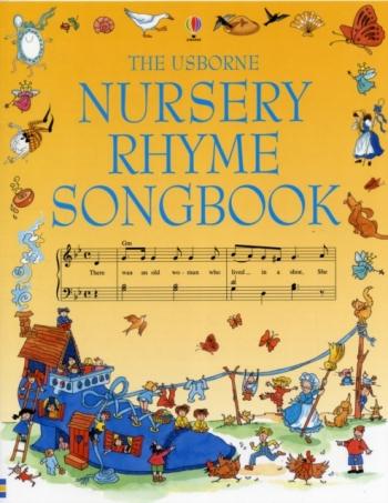 Usborne: Nursery Rhyme Songbook: Vocal