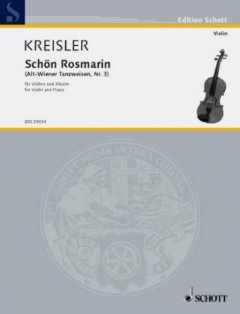 Alt-Wiener Tanzweisen: No3 Schon Rosmarin: Violin And Piano